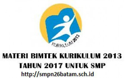 Materi Bimtek Penyegaran Kurikulum 2013 Tingkat SMP Tahun 2017
